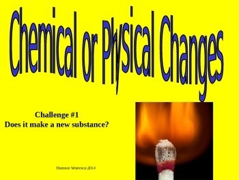Chemical vs. Physical: Science Starter 1