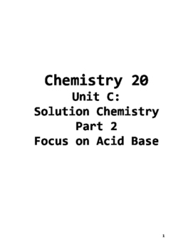 Chem 20 Unit C Part 2 Acids and Bases