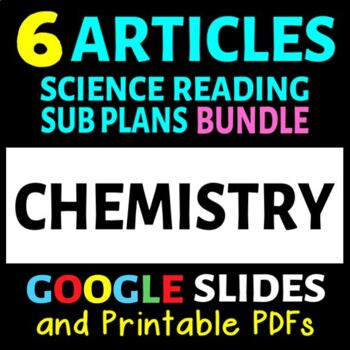 Chemistry Articles - 6 Pack Bundle (Science Sub Plans or A