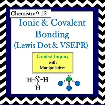 Chemistry Ionic & Covalent Bonding (Lewis Dot & VSEPR) Gui