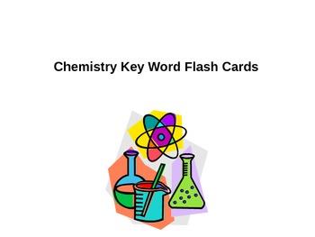 Chemistry Key Word Flash Cards