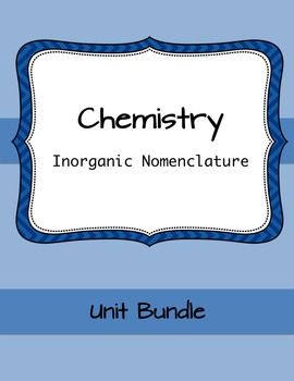 Chemistry: Nomenclature Unit (Notes + Worksheet bundle)