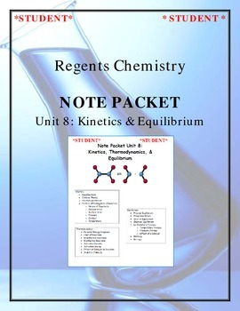Chemistry Note Packet - Unit 8: Kinetics & Equilibrium