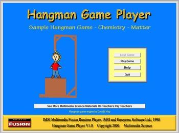 Chemistry - Sample Hangman Game - Matter