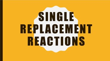 Chemistry - Single Replacement Reaction