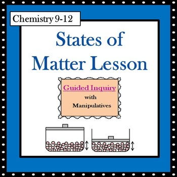 Chemistry States of Matter Guided Inquiry Lesson - Additio