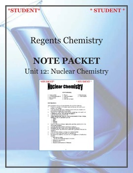 Chemistry - Unit 12: Nuclear Chemistry (Note Packet & Prac