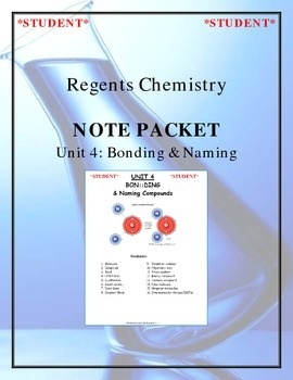 Chemistry - Unit 4: Bonding & Naming (Note Packet & Practi