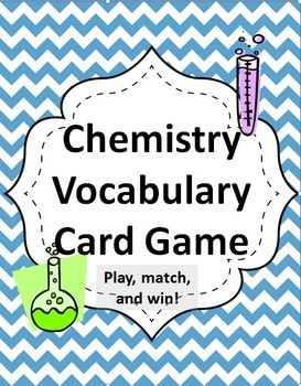 Chemistry Vocabulary Words Card Game