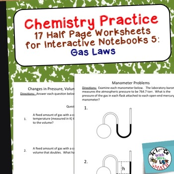 Chemistry Worksheets 5 for Interactive Notebooks: Gas Laws