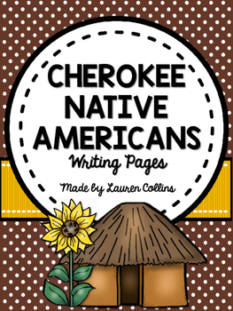 Cherokee Native American Informational Writing