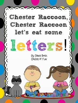Chester Raccoon, Let's Eat Some Letters?