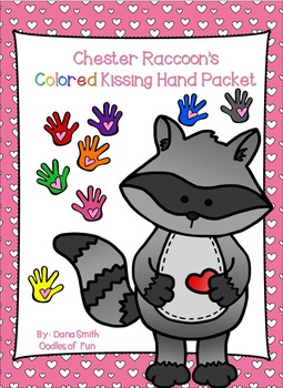 Chester Raccoon's Colored Kissing Hand Packet