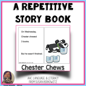 The Chewy Dog: A Repetitive Storybook & Materials for Lang
