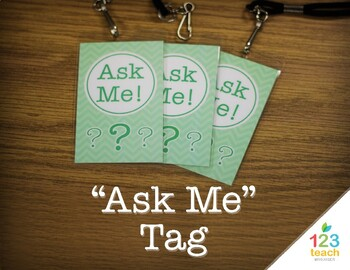 "Chevron ""Ask Me"" Tags for Classroom Management"
