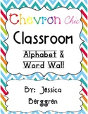 Chevron Chic Classroom Alphabet & Word Wall {white background}