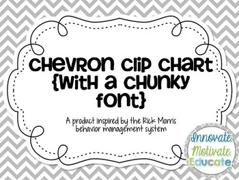 Chevron Clip Chart {Chunky Font}: a Behavior Management System