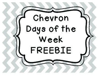 Chevron Days of the Week FREEBIE!