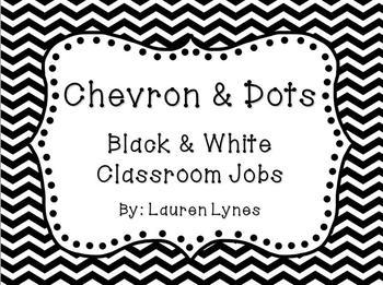 Chevron & Dots! {Black & White Classroom Jobs}