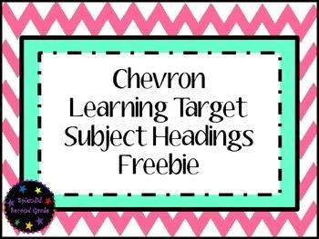 Chevron Learning Target Subject Headings Freebie