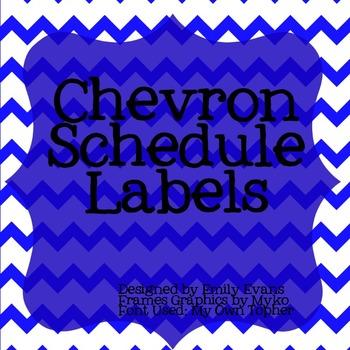 Chevron Schedule Labels