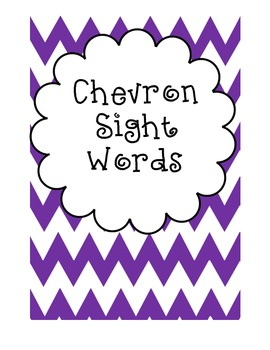 Chevron-Themed Sight Words (Fountas and Pinnell 25 and 50