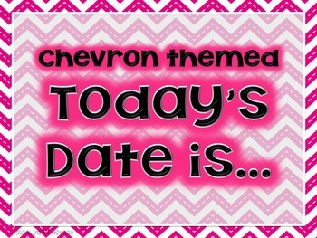 """FREE Chevron Themed """"Today is..."""" Poster Set"""