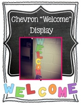 "Chevron ""Welcome"" Display"