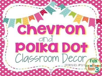 Chevron and Polka Dot Classroom Decor