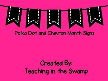 Chevron and Polka Dot Month Signs
