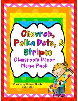 Classroom Decor Mega Set: Chevron, Polka Dots, and Stripes