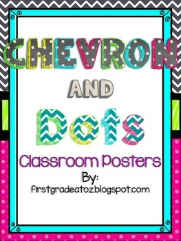 Chevron and Polkadot Themed Class Posters