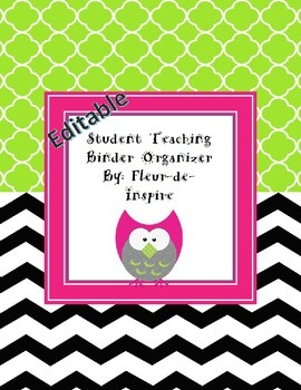 Chevron and owl Student Teaching Binder Organizer-Editable