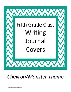Chevron/Monster Theme Class Writing Journal Covers gr. 5