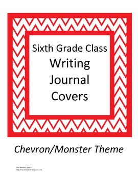 Chevron/Monster Theme Class Writing Journal Covers gr. 6