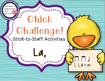 Chick Challenge Melody Game and Activities: Low La