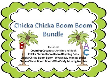 Chicka Chicka Boom Boom ABC & 123 Math and Literacy Activi