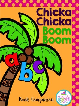 Chicka Chicka Boom Boom {Book Companion}