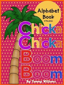Chicka Chicka Boom Boom Themed Alphabet Practice Book D'Nealian