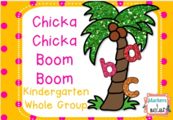 Chicka Chicka Boom Boom Whole Group Flipchart