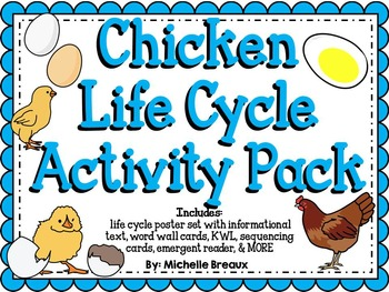 Chicken Life Cycle Activity Pack {science and literacy cen