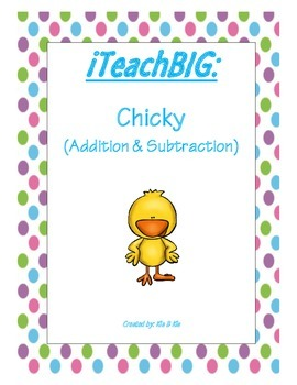 Chicky (Addition & Subtraction)
