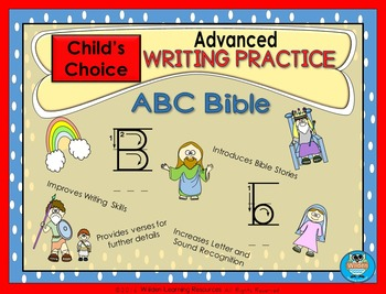 Child's Choice Writing Practice:  ABC BIBLE - Advanced (download)
