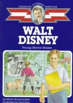 Childhood of Famous Americans: Walt Disney