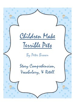 Children Make Terrible Pets - Story Comprehension, Vocabul