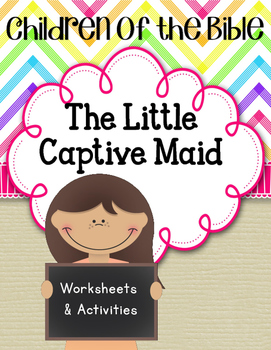 Children of the Bible. The Little Captive Maid. Naaman. Wo