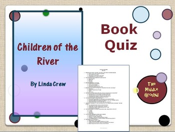 Children of the River Book Quiz / Book Test