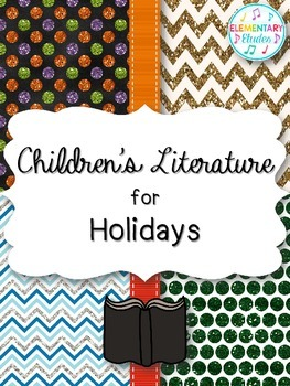 Children's Literature for Holidays in the Elementary Music