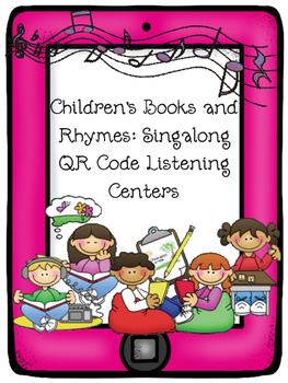 Children's Stories and Rhymes: Singalong QR Code Listening