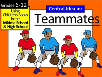 Teammates : Children's Books in Middle & High School
